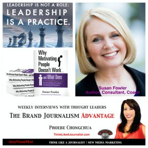 Susan Fowler on The Brand Journalism Advantage Podcast