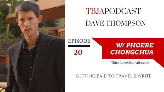 Getting Paid To Travel & Write, Dave Thompson, TBJApodcast 20