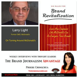 Larry Light, former CMO McDonald's on The Brand Journalism Advantage Podcast