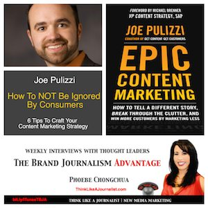 Photo collage of: Joe Pulizzi interview on The Brand Journalism Advantage Podcast
