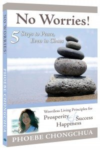 No Worries, 5 Steps To PEACE, Even In Chaos, Phoebe Chongchua