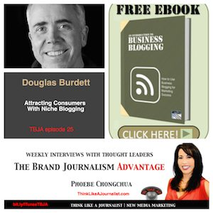 Douglas Burdett on The Brand Journalism Advantage Podcast (photo collage)