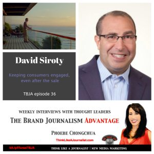 David Siroty, Coldwell Banker, on The Brand Journalism Advantage Podcast