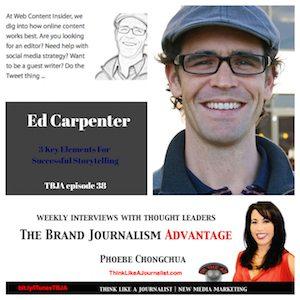 Ed Carpenter, brand journalist, on The Brand Journalism Advantage Podcast