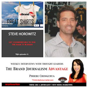 Steve Horowitz on The Brand Journalism Advantage Podcast