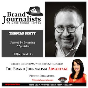 Thomas Scott on The Brand Journalism Advantage Podcast
