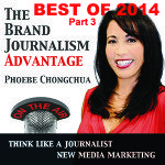 The Brand Journalism Advantage Podcast, Best  of 2014, Part 3