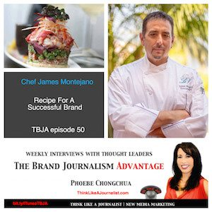 TBJA Chef James Montejano on The Brand Journalism Advantage Podcast