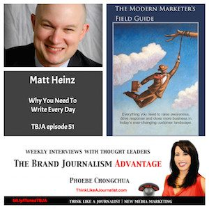 Matt Heinz on The Brand Journalism Advantage Podcast