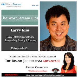 Larry Kim on The Brand Journalism Advantage Podcast