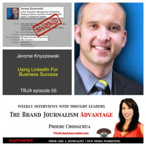Jerome Knyszewski on The Brand Journalism Advantage Podcast