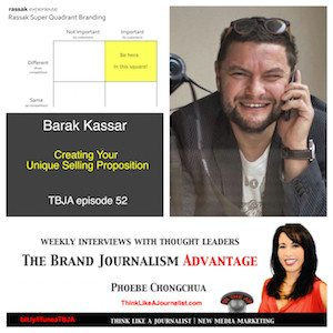Barak Kassar on The Brand Journalism Advantage Podcast