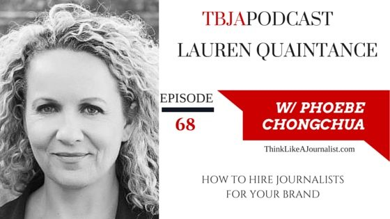 How To Hire Journalist For Your Brand, Lauren Quaintance, TBJApodcast 68