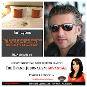 Ian Lyons on The Brand Journalism Advantage Podcast