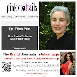 Dr. Ellen Britt on The Brand Journalism Advantage Podcast