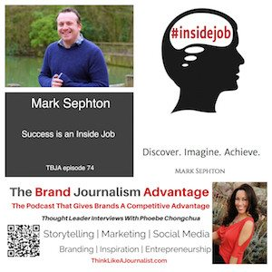 Mark Sephton on The Brand Journalism Advantage Podcast