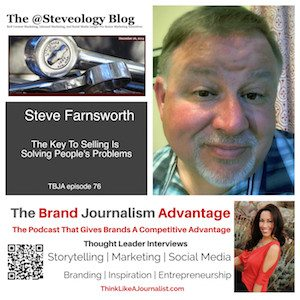 Steve Farnsworth on The Brand Journalism Advantage Podcast