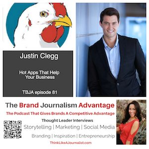Justin Clegg on The Brand Journalism Advantage Podcast