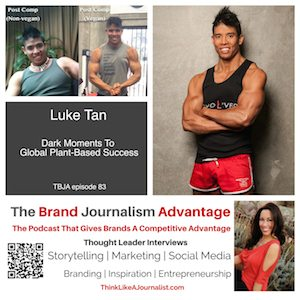 Luke Tan on The Brand Journalism Advantage Podcast