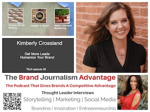 Kimberly Crossland on The Brand Journalism Advantage Podcast