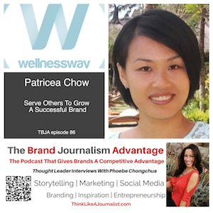 Patricea Chow on The Brand Journalism Advantage Podcast
