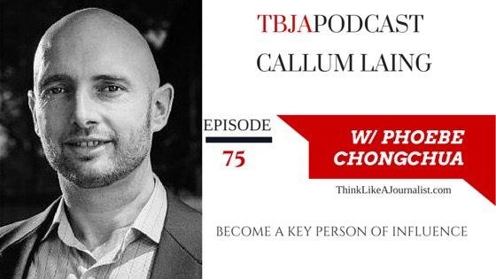Become A Key Person Of Influence, Callum Laing, TBJA 75