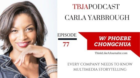 Learn Multimedia Storytelling Carla Yarbrough, TBJApodcast 77