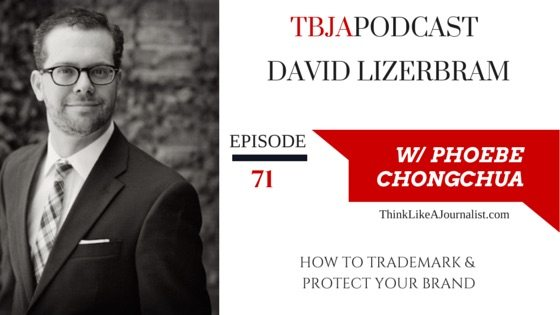 How To Trademark, David Lizerbram, TBJApodcast 71