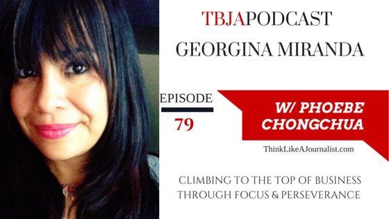 Climbing To The Top, Georgina Miranda, TBJApodcast 79