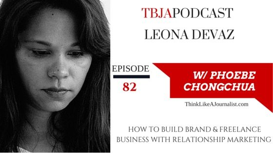 How To Build Brand & Freelance Business, Leona Devaz, TBJApodcast 82
