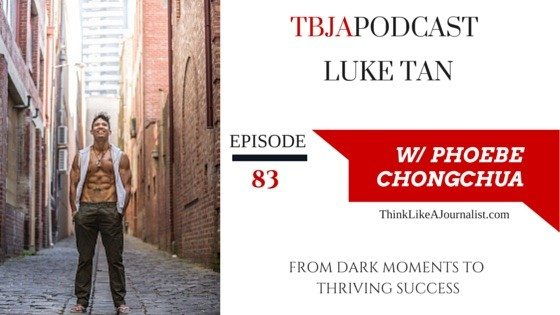 Thriving Entrepreneurship, Luke Tan, TBJApodcast 83