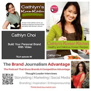 Cathlyn Choi on The Brand Journalism Advantage Podcast