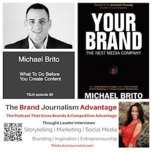 Michael Brito on The Brand Journalism Advantage Podcast