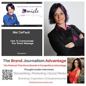 Mel DePaoli on The Brand Journalism Advantage Podcast
