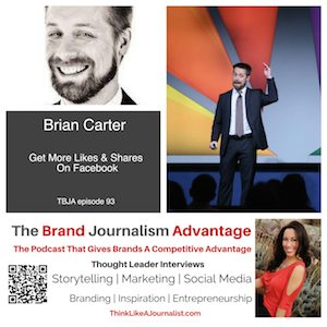 Brian Carter on The Brand Journalism Advantage Podcast