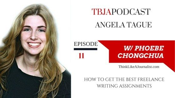 How To Get The Best Freelance Writing Assignments, Angela Tague, TBJA 11