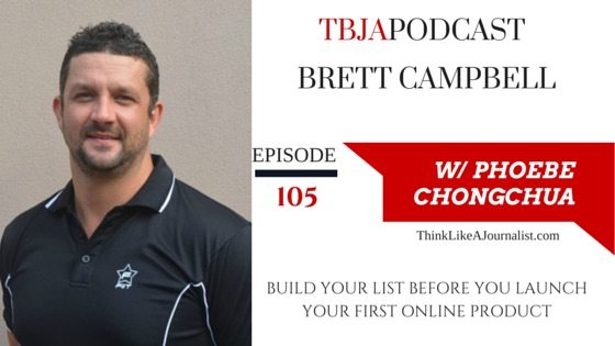 Build Your List Before You Launch Your Product Online, Brett Campbell