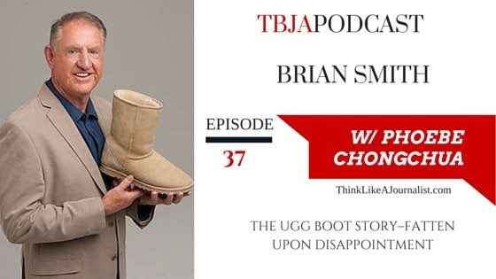 The Ugg Boot Story, Brian Smith, TBJApodcast 37