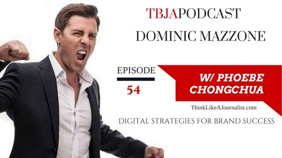 Digital Strategies For Brand Success, Dominic Mazzone, TBJApodcast 54