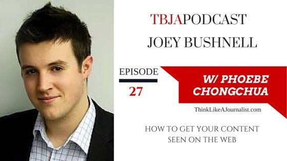 How To Get Your Joey Bushnell, TBJApodcast 27