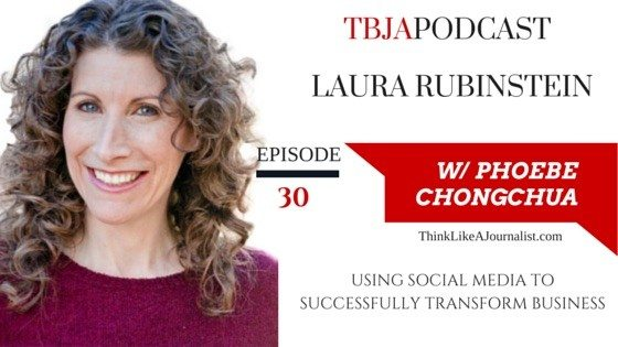 Using Social Media To Successfully Transform Business, Laura Rubinstein, TBJApodcast 30