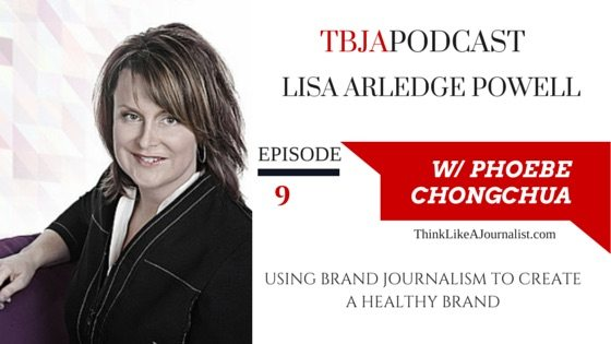 Healthy Brand With Brand Journalism, Lisa Arledge Powell, TBJA 9