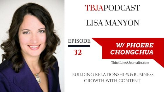 Building Relationships & Business Growth With Content, Lisa Manyon, TBJApodcast 32