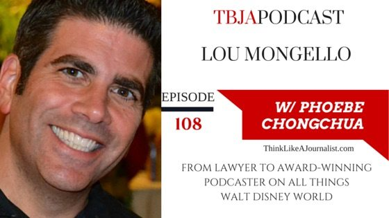 From lawyer to award-winning podcaster on all things Disney, Lou Mongello, TBJApodcast 108