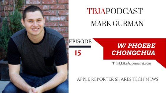 Apple Reporter Shares Tech News, Mark Gurman, TBJApodcast 15