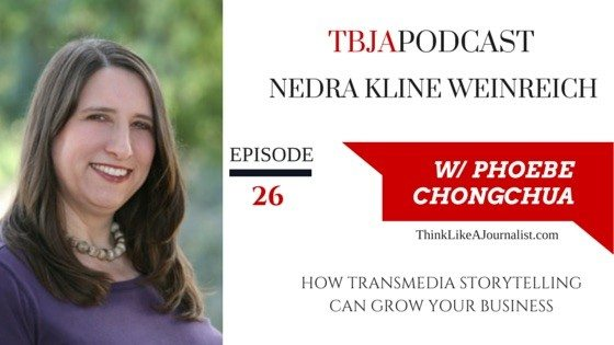Storytelling Can Grow Your Business, Nedra Kline Weinreich, TBJApodcast 26