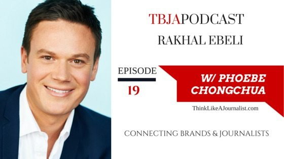 Connecting Brands & Journalists, Rakhal Ebeli TBJApodcast 19