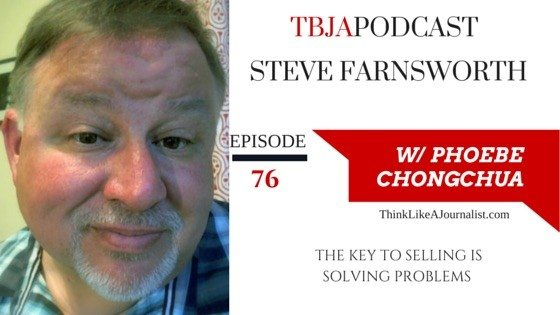 The Key To Selling Is To Solve Problems, Steve Farnsworth 076