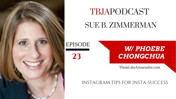 Instagram Tips For Insta-Success, Sue B Zimmerman, TBJApodcast 23