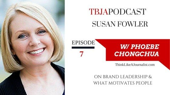 Brand Leadership & What Motivates People, Susan Fowler, TBJApodcast 7